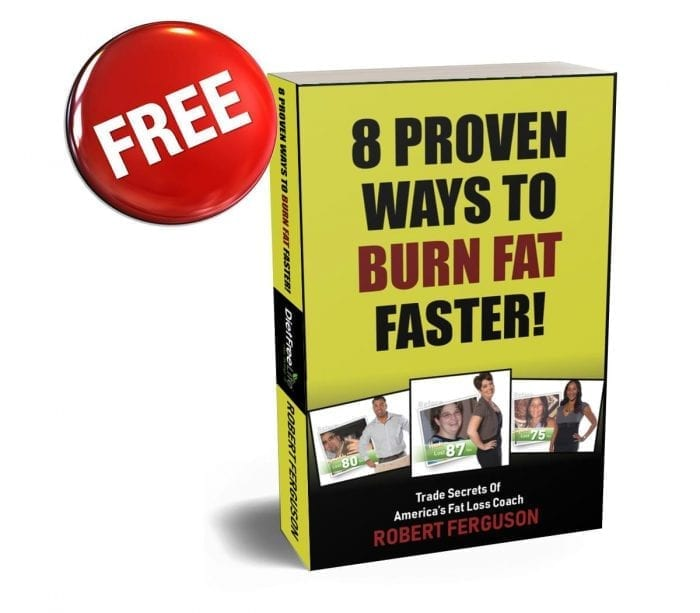 FREE REPORT: 8 Proven Ways To Burn Fat Faster!
