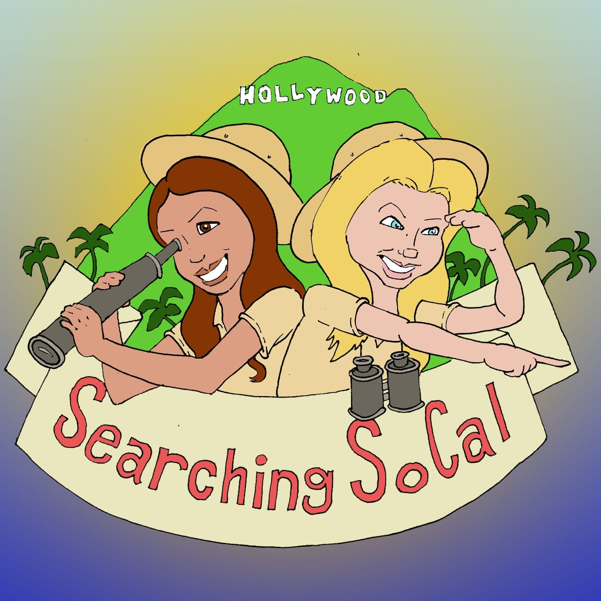 Searching SoCal Podcast Is Here With Michelle Rivera and Lara Scott!